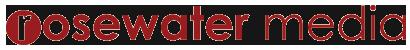 Rosewater Media